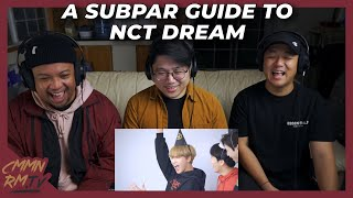NCT DREAM REACTION | a subpar guide to nct dream