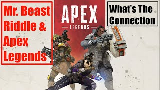 Mr. Beast Riddle - Apex Legends
