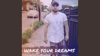 Wake Your Dreams