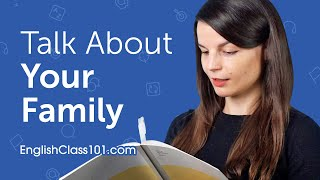 How to Talk about Your Family in English?