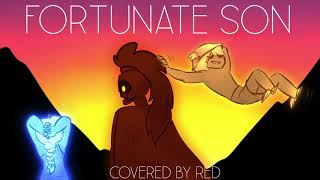 Fortunate Son - Covered by Red (Overly Sarcastic Productions)