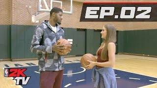 Paul George's First Game of NBA 2K17 - NBA 2KTV S3. Ep. 2