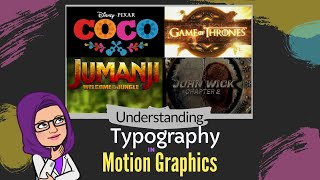 Typography in Motion Graphics