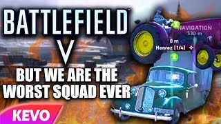 Battlefield 5 Firestorm but we are the worst squad ever