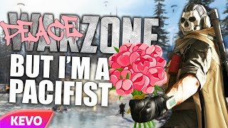 Warzone but I am a pacifist