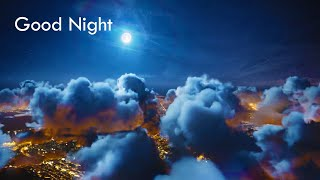 Relaxing Music For A Good Night Sleep 🌜🌜 Good Night Relaxing Music [NEW]