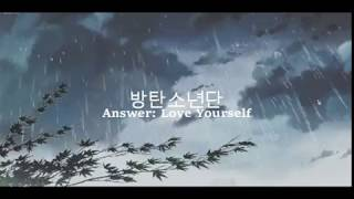 Answer: Love Myself [ 방탄소년단 ]  But you're walking in the rain