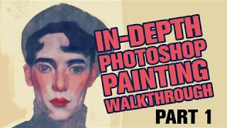 In-Depth Photoshop Painting Walkthrough (Part 1)