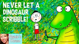 🦖 Kids Book Read Aloud: NEVER LET A DINOSAUR SCRIBBLE by Diane Alber