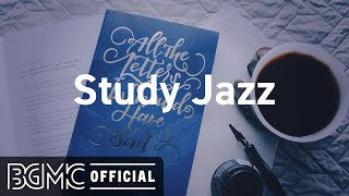 Jazz For Study - Chill Out Jazz Music - Relaxing Jazz For Work & Study