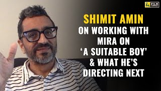 Shimit Amin Interview with Anupama Chopra  | A Suitable Boy | Film Companion