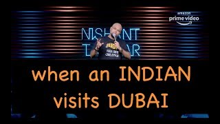 When An Indian Visits Dubai | Stand up Comedy by Nishant Tanwar