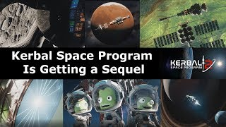 Kerbal Space Program 2 - What We Know About The Sequel