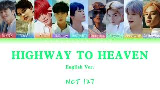 NCT 127 (엔시티 127) - 'Highway To Heaven (English Ver.)' Easy Lyrick