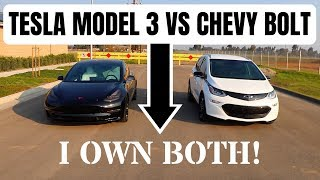 Tesla Model 3 vs Chevy Bolt - An opinion from someone who owns BOTH
