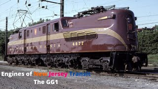 Engines of New Jersey Transit: The GG1