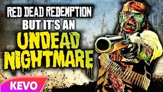 Red Dead Redemption but it's an Undead Nightmare
