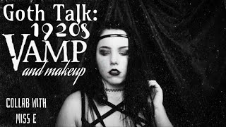 1920's Vamp History & Inspired Makeup - Collab with Miss E ||Radically Dark||