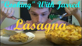 """Cooking"" With Jarred - Lasagna (from Binging with Babish)"