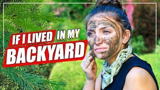 If I LIVED in My Own Backyard! | Survivor Parody