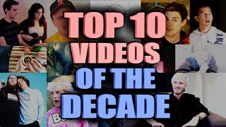My Top 10 YouTube Videos Of The Decade