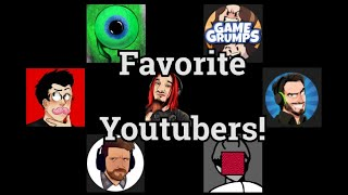 My Favourite Youtubers! | Compilation