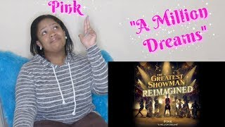 "P!nk💖-""A Million Dreams""(The Greatest Showman:Reimagined)Reaction💗 [Official Audio]"