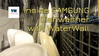 Inside Samsung Dishwasher with WaterWall in Action