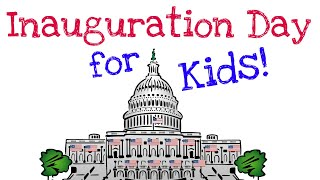 Inauguration Day for Kids