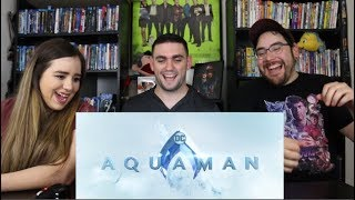 Aquaman - SDCC Official Trailer Reaction