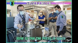 HOW TO USE THE POTTY IN SPACE