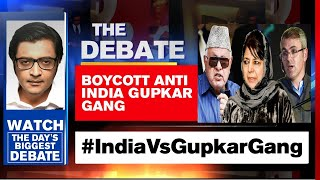 #IndiaVsGupkarGang: Congress Allies With Anti-National League | The Debate With Arnab Goswami