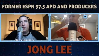 Jong Lee former ESPN 97.5 APD and producer for The Blitz joins me (pt1)