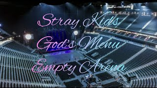 Stray Kids - God's Menu - Empty Arena Effect