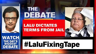 Lalu Yadav's Covid Coup Attempt Exposed | The Debate With Arnab Goswami