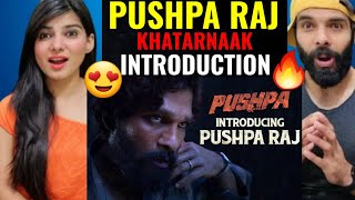 INTRODUCING PUSHPA RAJ | ALLU ARJUN MASS ENTRY | PUSHPA | Rashmika |  PUSHPARAJ Teaser Reaction !!