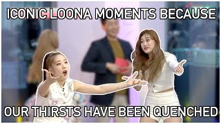iconic loona moments because our thirst has been quenched