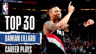 Damian Lillard's Top 30 | Career Plays