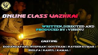 Online Class Vazhkai || Life Motivational Short Film Tamil ||
