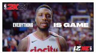 "NBA 2K21: ""Everything is Game"" Launch Spot"