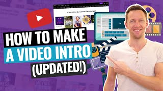 How to Make a Video Intro for YouTube (UPDATED Tutorial!)
