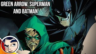 Green Arrow, Superman & Batman VS Ninth Circle! - Rebirth Complete Story | Comicstorian