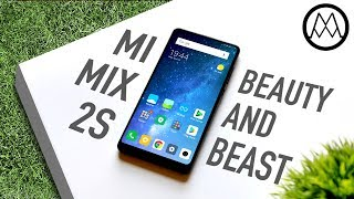 Xiaomi Mi Mix 2S Review - Beauty and the BEAST.