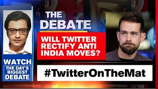 #TwitterOnTheMat: Platform Forced To Apologise Over Map Blunder | The Debate With Arnab Goswami