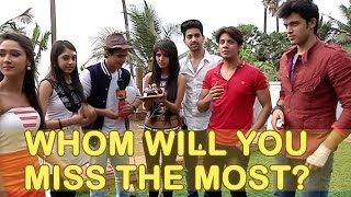 What will you miss the most about Kaisi Yeh Yaariyan Season 1