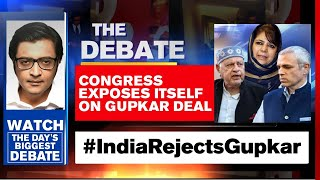 Congress Completely Exposed On Gupkar Alliance | The Debate With Arnab Goswami