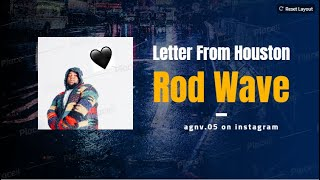 Letter From Houston - Rod Wave (4K)