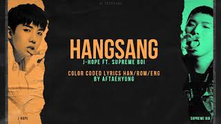 j-hope (제이홉) — HANGSANG (항상) ft. Supreme Boi (Color Coded Lyrics Han/Rom/Eng)