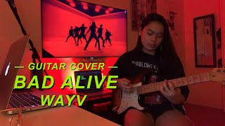WayV - Bad Alive Guitar Cover (Rock Ver.)