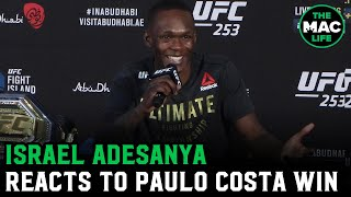 "Israel Adesanya on Paulo Costa win; Talks ""interaction"" with Costa's coach post-fight"